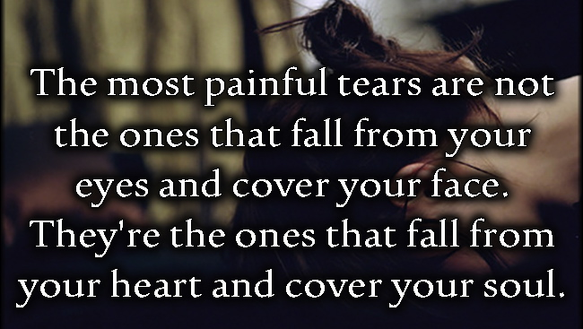 EmilysQuotes.Com-pain-tears-eyes-face-heart-soul-feelings-sad-experience-unknown