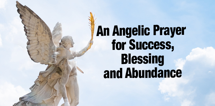 An Angelic Prayer for Success, Blessing and Abundance