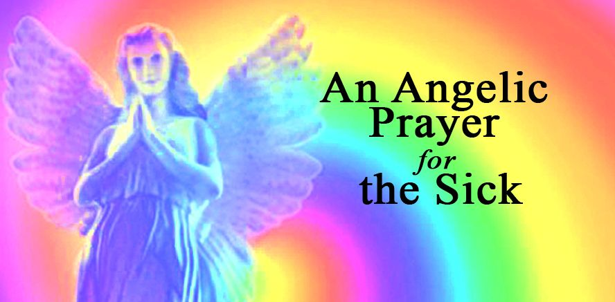 An Angelic Prayer for the Sick