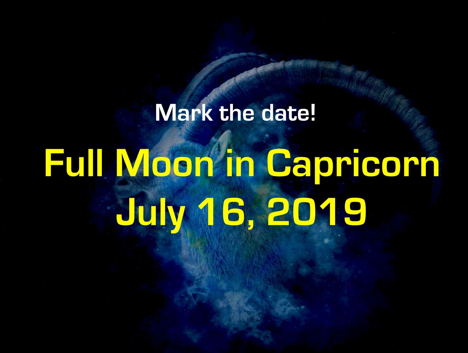 Full Moon In Capricorn July 16, 2019