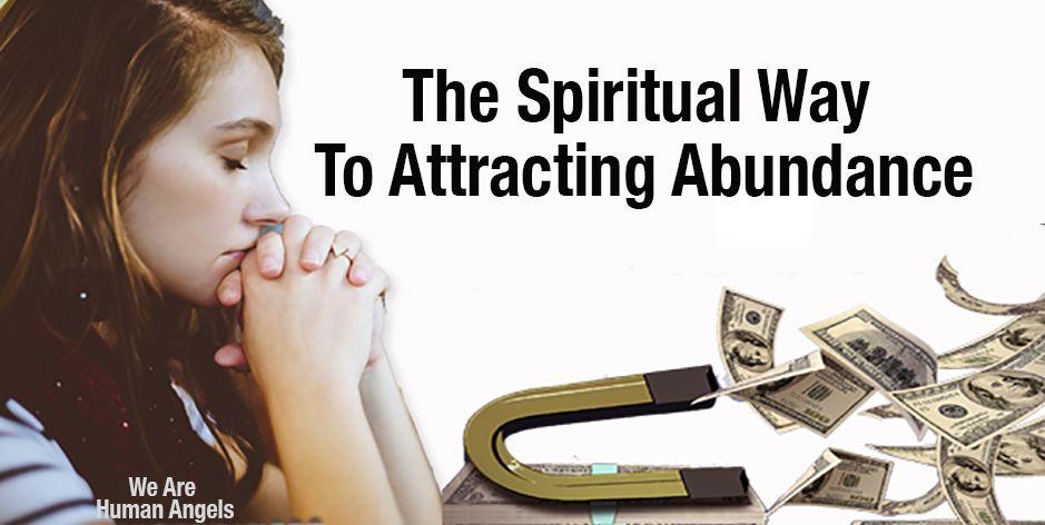 The-Spiritual-Way--To-Attracting-Abundance-4