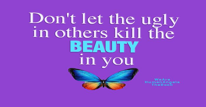 2Don-t-let--the-ugly--in-others--kill-the--beauty-copia