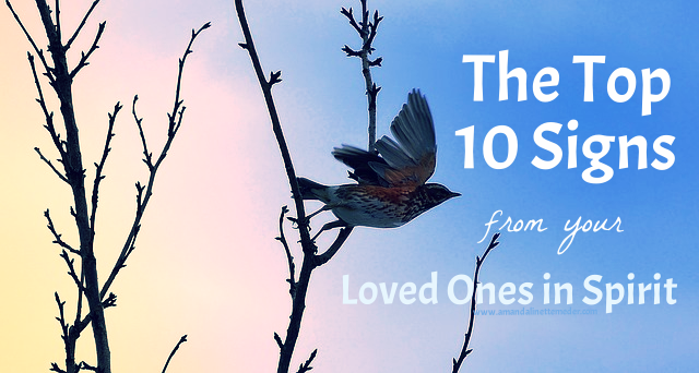 10 Most Common Signs From Your Deceased Loved Ones