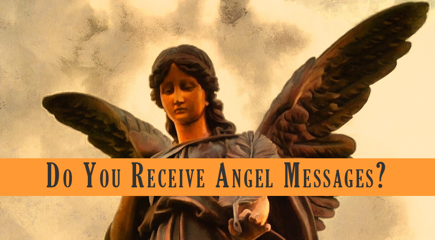 Do You Receive Angel Messages?