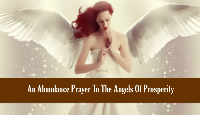 An Abundance Prayer To The Angels Of Prosperity