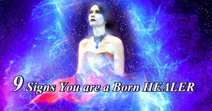 9 Signs You are a Born Healer
