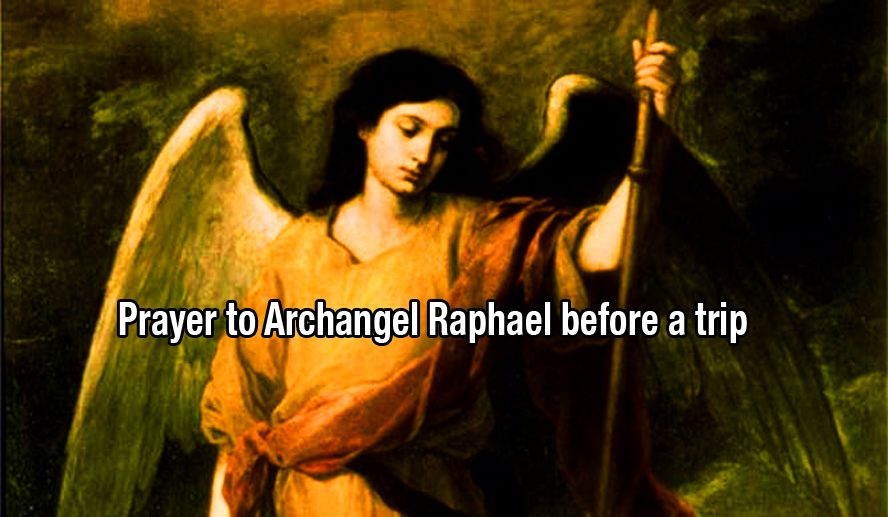 Prayer to Archangel Raphael before a trip