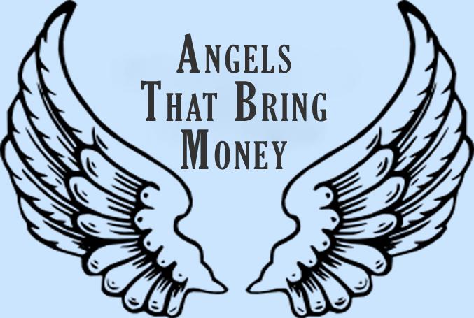Angels That Bring Money