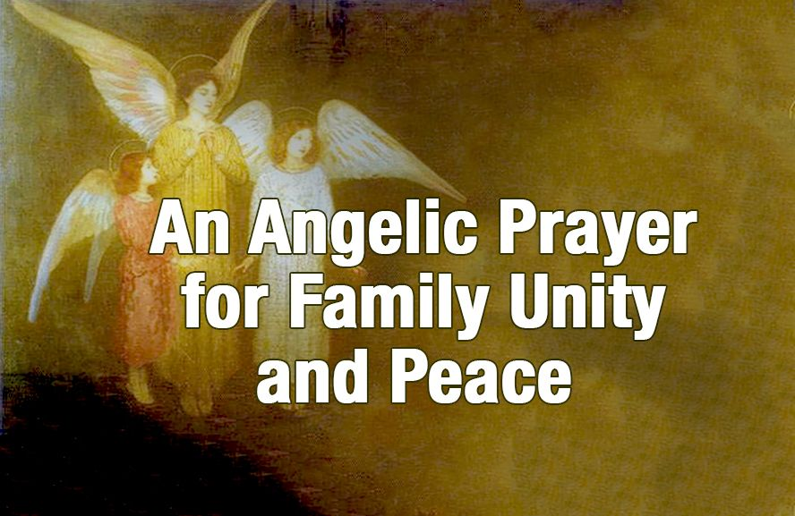 An Angelic Prayer for Family Unity and Peace