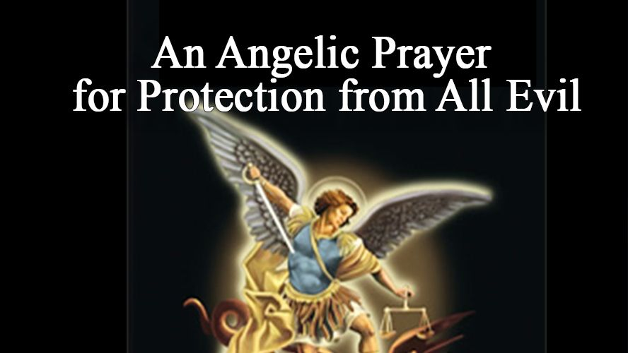 An Angelic Prayer For Protection From All Evil