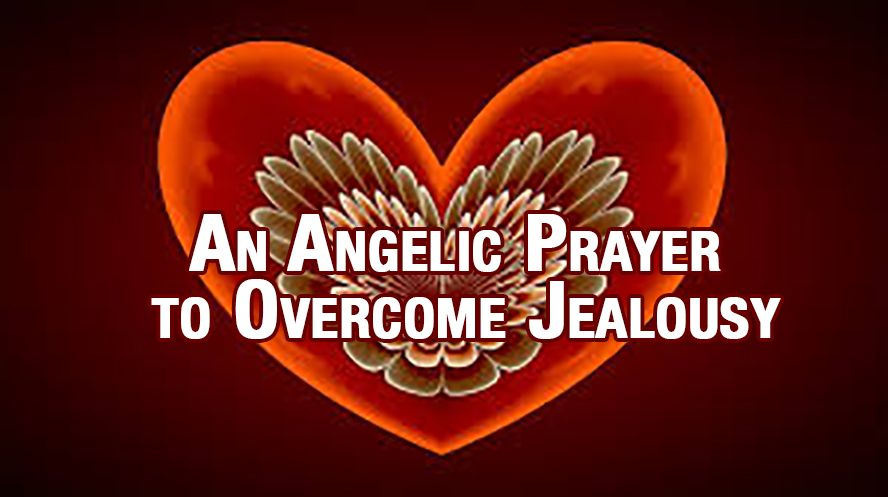 An Angelic Prayer to Overcome Jealousy