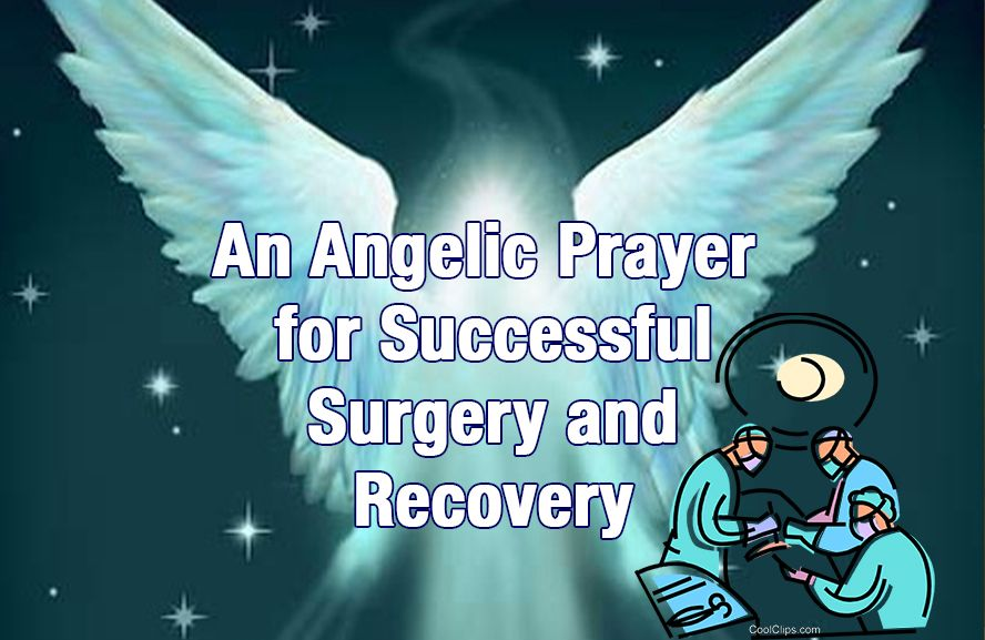 An Angelic Prayer for Successful Surgery and Recovery