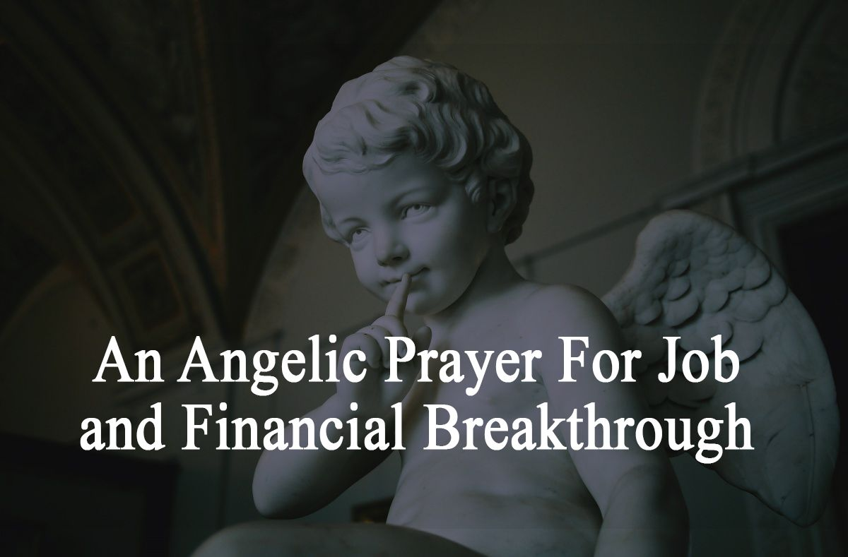 An Angelic Prayer For Job and Financial Breakthrough