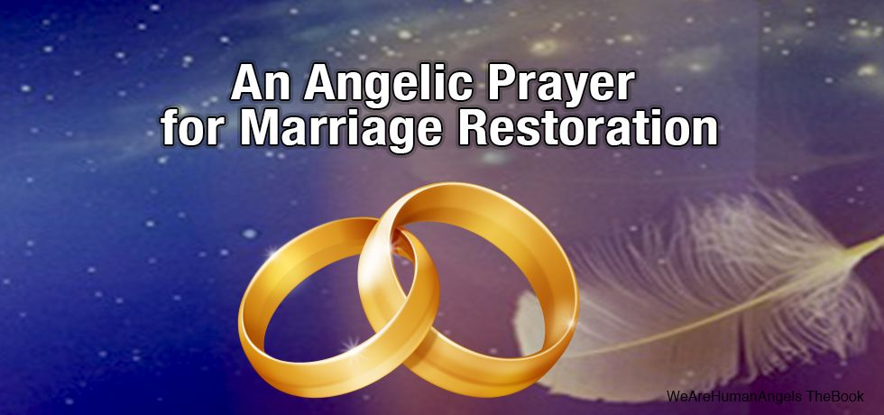 An Angelic Prayer for Marriage Restoration