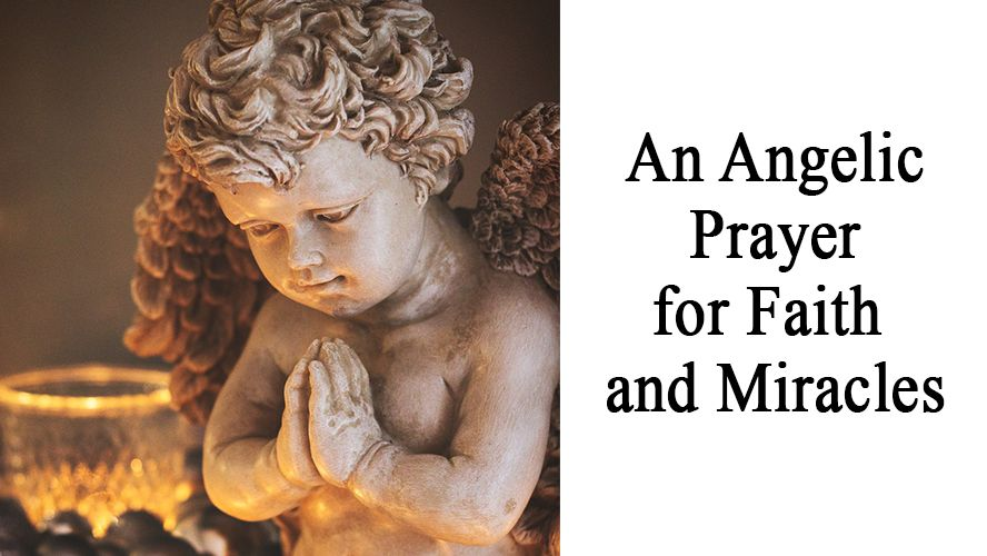 An Angelic Prayer for Faith and Miracles