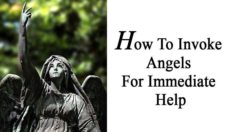 How To Invoke Angels For Immediate Help