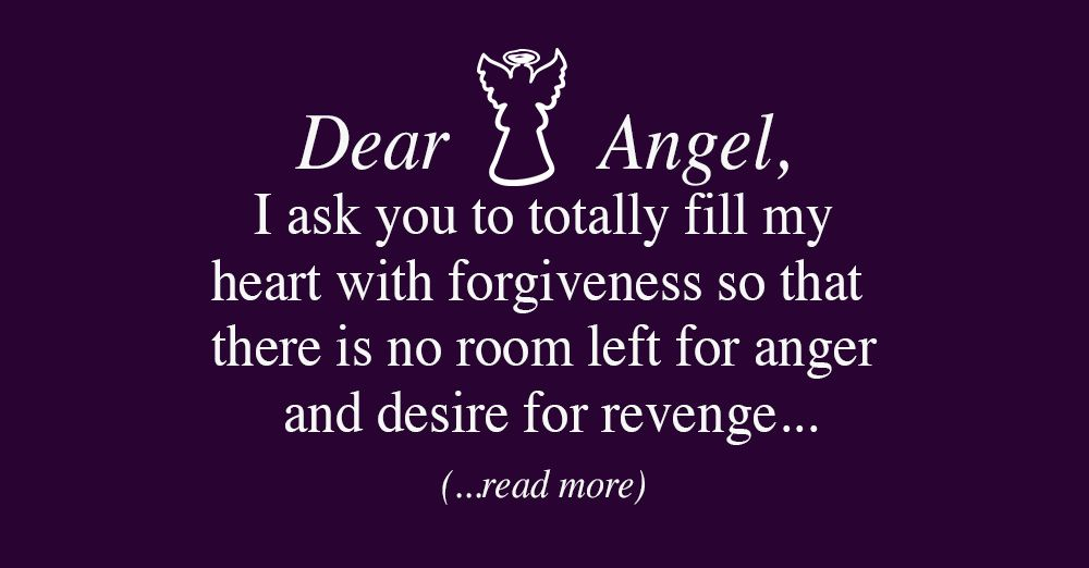 An Angelic Prayer For Forgiveness