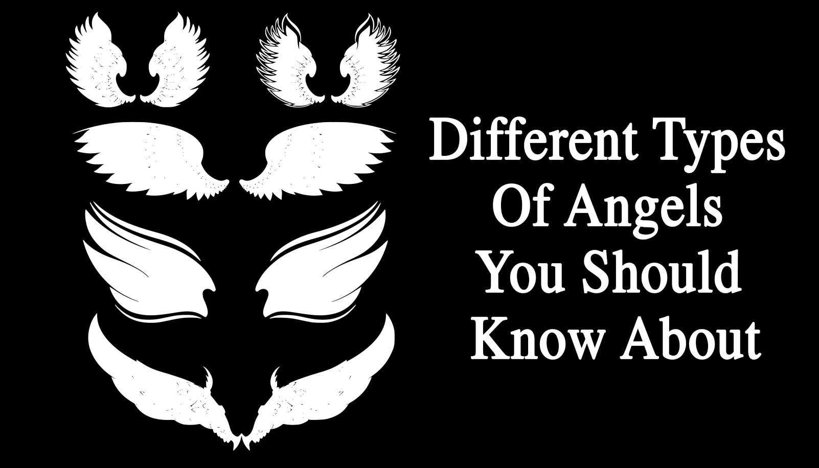 Different Types Of Angels You Should Know About