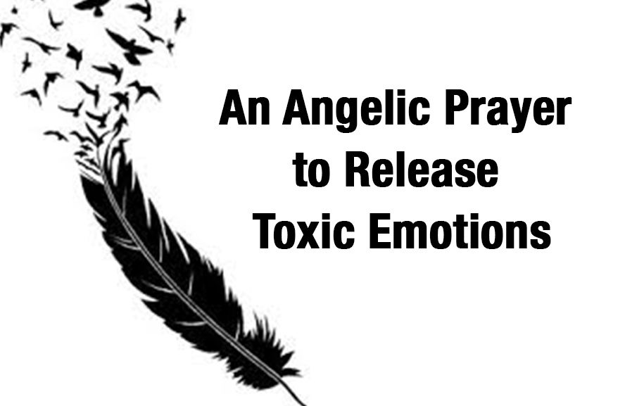 An Angelic Prayer to Release Toxic Emotions
