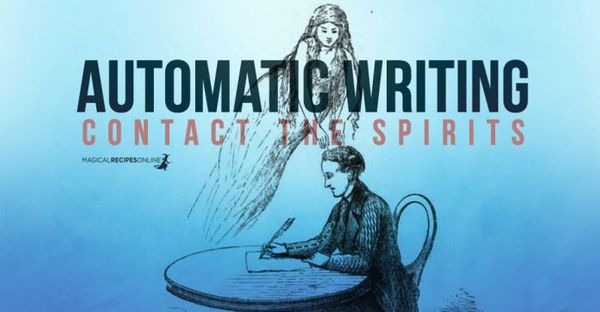 Automatic Writing and how to Do it to Contact Spirits