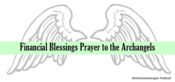 Financial Blessings Prayer to the Archangels