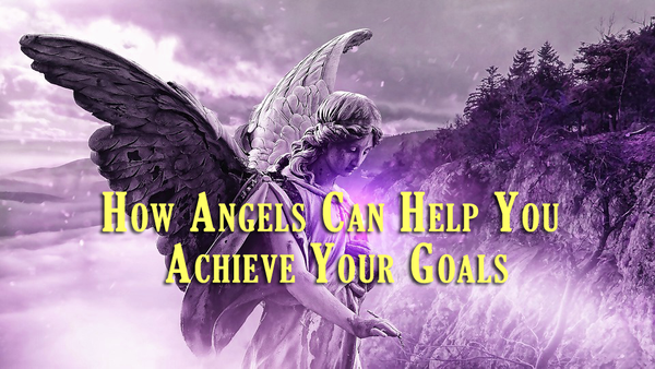 How Angels Can Help You Achieve Your Goals