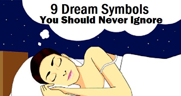 9 Dream Symbols You Should Never Ignore