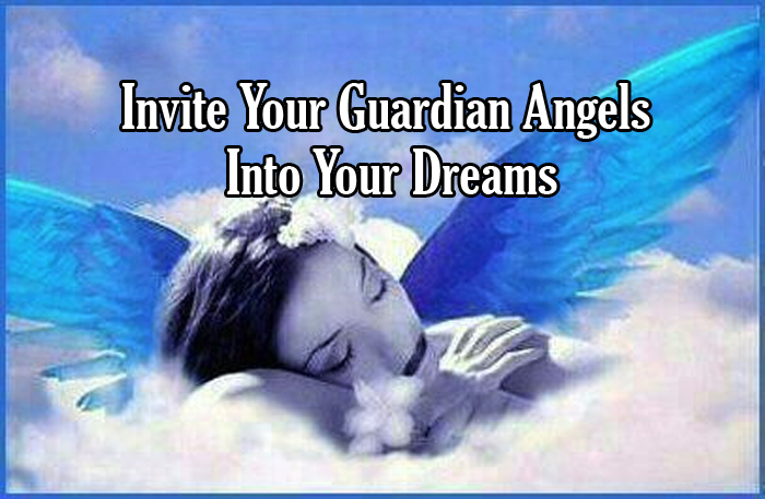Invite Your Guardian Angels Into Your Dreams