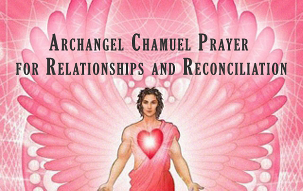 Archangel Chamuel Prayer for Relationships and Reconciliation