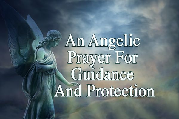 An Angelic Prayer For Guidance And Protection