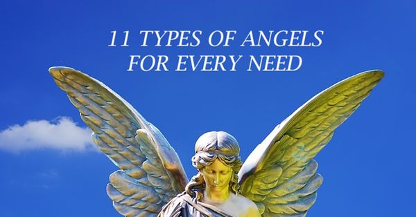 11 Types of Angels for Every Need