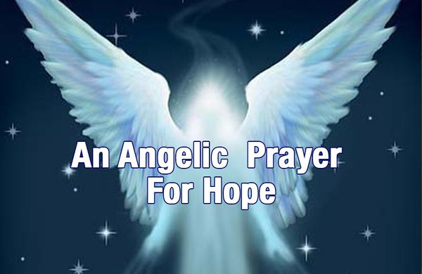 An Angelic  Prayer For Hope