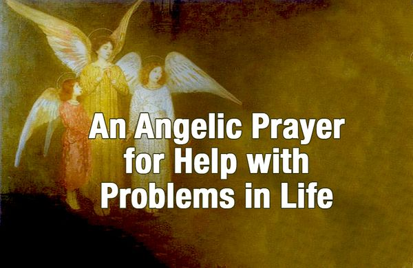 An Angelic Prayer for Help with Problems in Life
