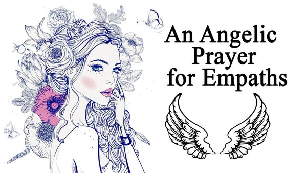 An Angelic Prayer for Empaths