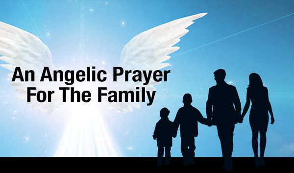 An Angelic Prayer For Family