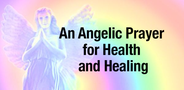 An Angelic Prayer for Health and Healing