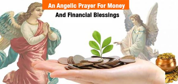 An Angelic Prayer For Money And Financial Blessings