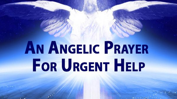 An Angelic Prayer For Urgent Help