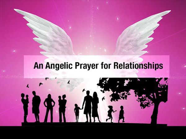 An Angelic Prayer for Relationships