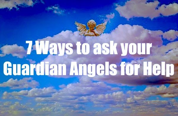 7 Ways to Ask Your Guardian Angels for Help