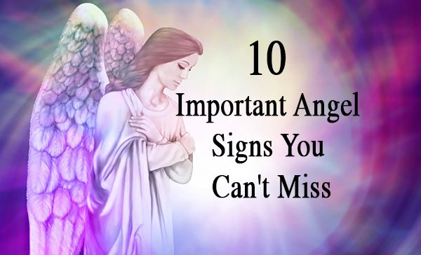 10 Important Angel Signs You Can't  Miss