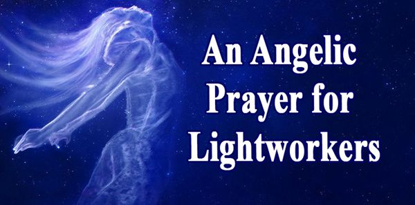 An Angelic Prayer for Lightworkers