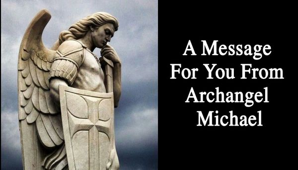 A Message For You From Archangel Michael