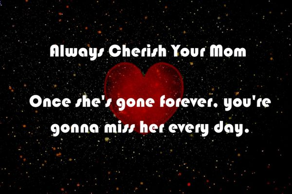 Always Cherish Your Mother