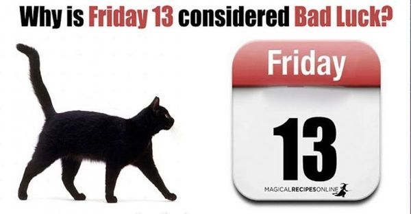 6 Reasons why Friday 13th is Considered Bad Luck